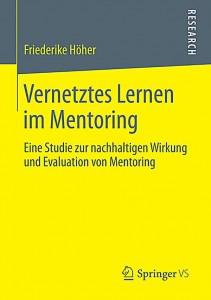 Vernetztes Lernen im Mentoring von Dr. Friederike Höher